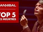 Hannibal saison 1 - Hannibal - le top 5 des meurtres